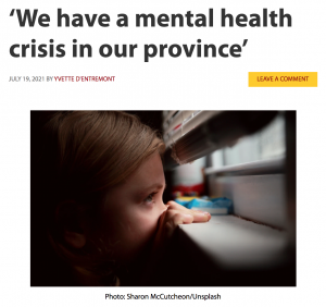 We have a mental health crisis in our province